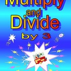 Multiply and Divide by 3