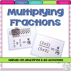 Multiplying Fractions 5.NF.4 { Hands-On & Print and Go }