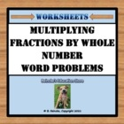 Multiplying Fractions by Whole Numbers Word Problems (2 wo