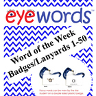 Multisensory Sight Word of the Day/Week Badges