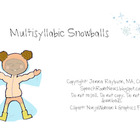Multisyllabic Christmas Words: Snowballs FREEBIE