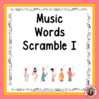 Music Puzzle 2. Unscramble the words