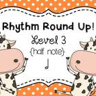 Music Rhythm Round Up Level 3 {half note}