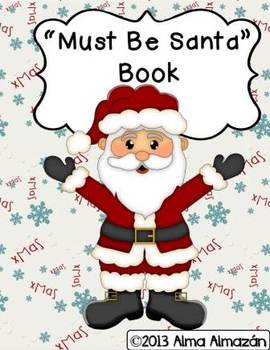 Must Be Santa Teacher Big Book and Student Little Reader