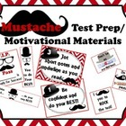 Mustache Test Prep and Motivational Materials