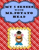 My 5 Senses with Mr. Potato Head- Science, Art and Reading