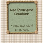 My Backyard Creation Volume Landscape Design Lesson