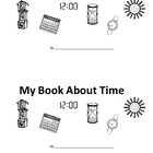 My Book About Time - Years to Seconds-Time Booklet & Free
