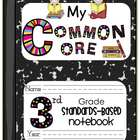 My Common Core Third Grade Standards-Based Notebook