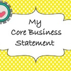 My Core Business Statement ~ Professional Educator