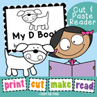 My D Book -  Printable Reader - Print Cut Make and READ