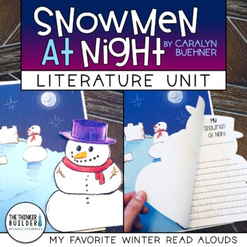My Favorite Read Alouds: Snowmen At Night {Literacy Lesson