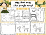 My First Day, The Jungle Way! First Day of School Kinderga