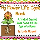 My Flower Life Cycle Book