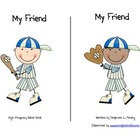 """My Friend"" High Frequency Word Book and Writing Prompt"