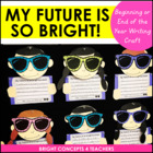 My Future Is So Bright Writing Craftivity {Beginning AND E