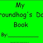 My Groundhog's Day Book