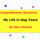 My Life in Dog Years written by author Gary Paulsen
