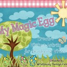 My Magic Egg ~ Creative Writing Activity for Developing Writers