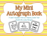 My Mini Autograph Book- An End of the Year Memory Book