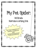 My Pet Spider:  A Third Grade Narrative Unit