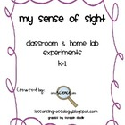 My Sense of Sight Lab Experiment: Using our 5 Senses