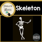 My Skeleton Unit: Thematic Common Core Curricular Essentials