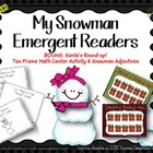 My Snowman Emergent Readers Grades PK-1st Grade (3 sets) REVISED