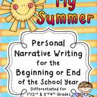 My Summer ~ Narrative Writing for the Beginning or End of