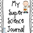 My Super Science Journal
