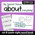 "Interactive Sight Word Reader ""My Teacher Knows ABOUT Everything"""