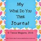 My What Do You Think Journal