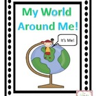 My World Around ME!