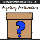 Manage Mischief with Mystery Motivators!