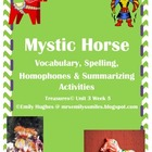 Mystic Horse Vocabulary, Spelling & Summarizing Activities
