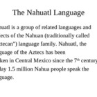 NAHUATL, SPANISH and ENGLISH WORDS