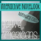 NATIVE AMERICANS- Social Studies Notebooking- Northwest Coast