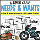 NEEDS and WANTS BINGO Game! Social Studies / Kindergarten