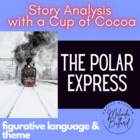 *NEW* The Polar Express...a Common Core Lesson with a cup
