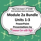 NYS 3rd Grade ELA Common Core Module 2A ALL UNITS Bundle