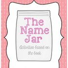 The Name Jar Unit (a companion to the book by Yangsook Choi)