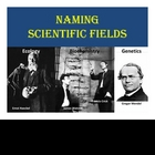 Naming Scientific Fields PowerPoint Lesson