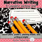 Narrative Writing- Complete Unit {Common Core Aligned}