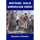 Drama - Nathan Hale, American Hero - Readers Theater and R