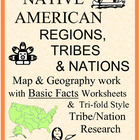 Native American Basics:  Regional, Worksheet & Tri-fold Research