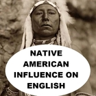 Native American Influence on English