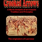 Native Americans Crooked Arrows: A Movie Analysis