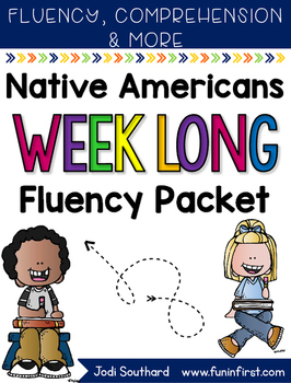 Native Americans Week Long Fluency Packet