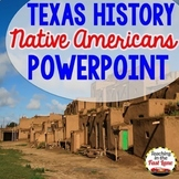 Native Americans of Texas PowerPoint
