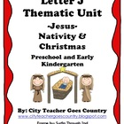 Nativity Thematic Unit (Letter J for Jesus)
